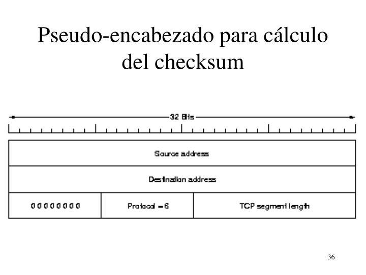 Pseudo-encabezado para cálculo del checksum