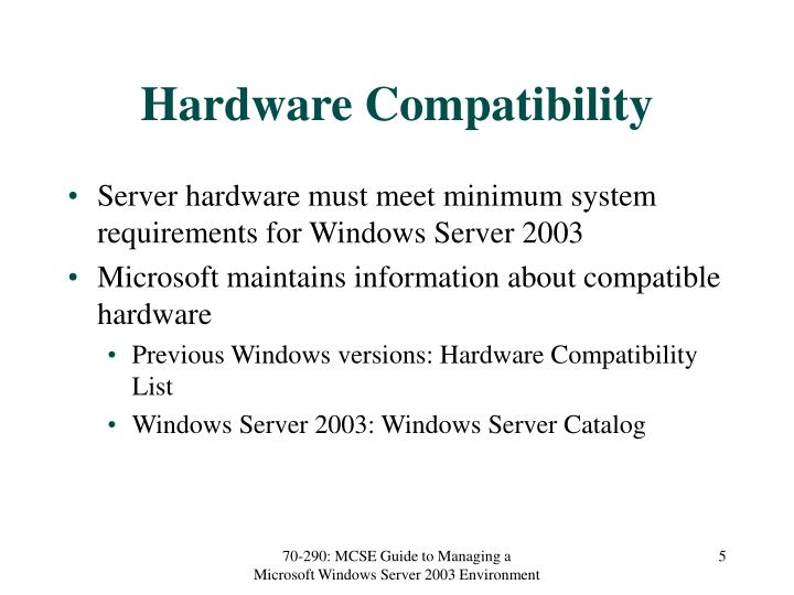 Hardware Compatibility
