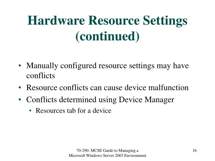 Hardware Resource Settings (continued)