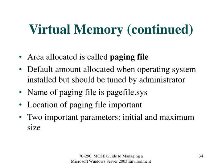 Virtual Memory (continued)