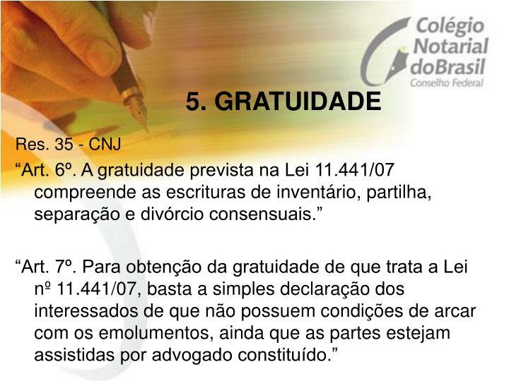 5. GRATUIDADE