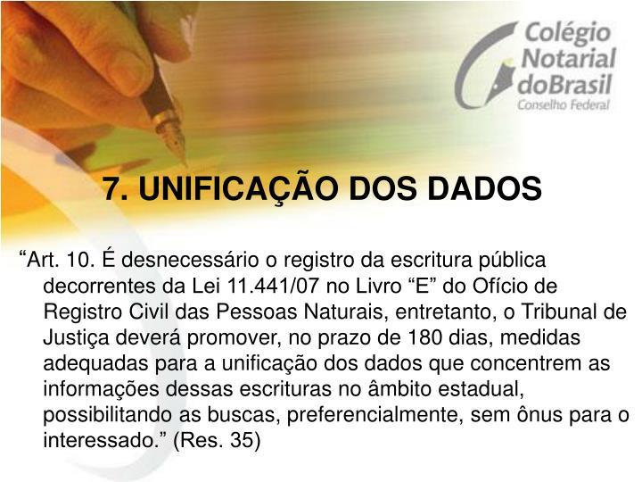 7. UNIFICAÇÃO DOS DADOS