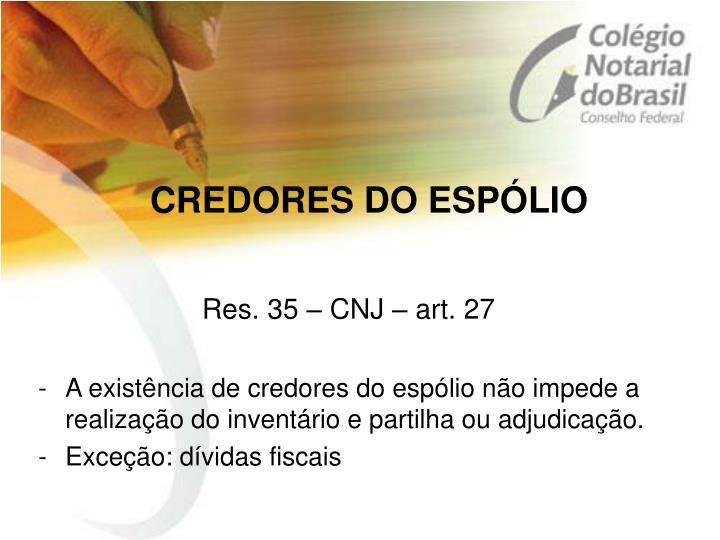 CREDORES DO ESPÓLIO