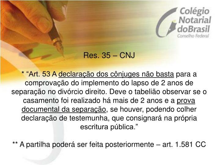 Res. 35 – CNJ