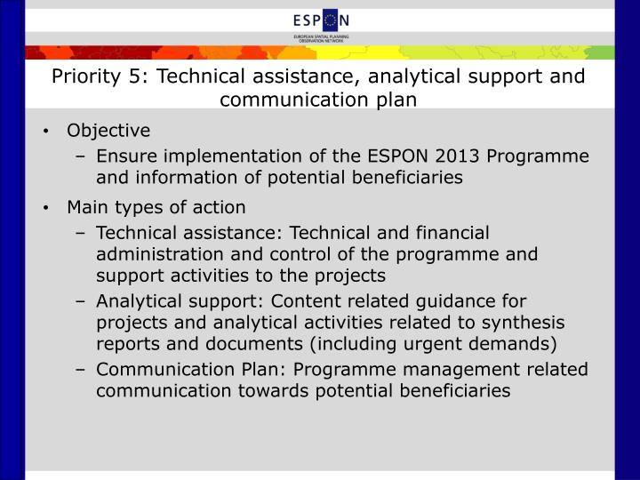 Priority 5: Technical assistance, analytical support and communication plan