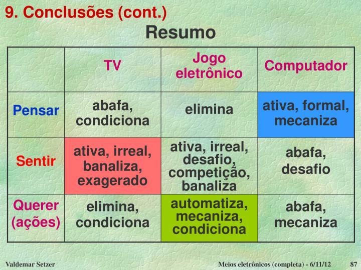 9. Conclusões (cont.)