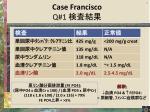 case francisco q 1