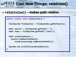 cool new things relativize