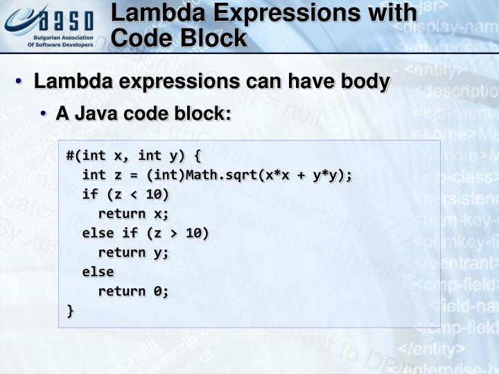 Lambda Expressions with Code Block