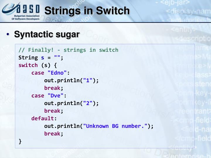 Strings in Switch