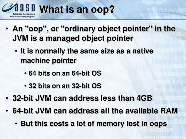 What is an oop?