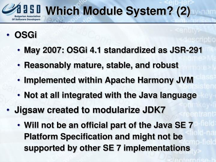 Which Module System? (2)