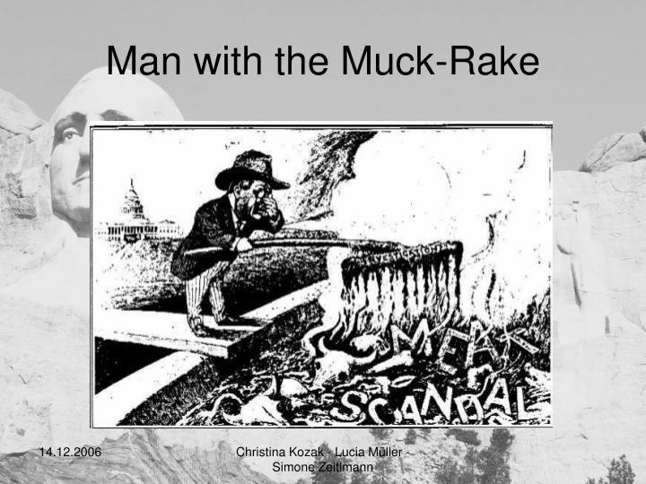 Man with the Muck-Rake