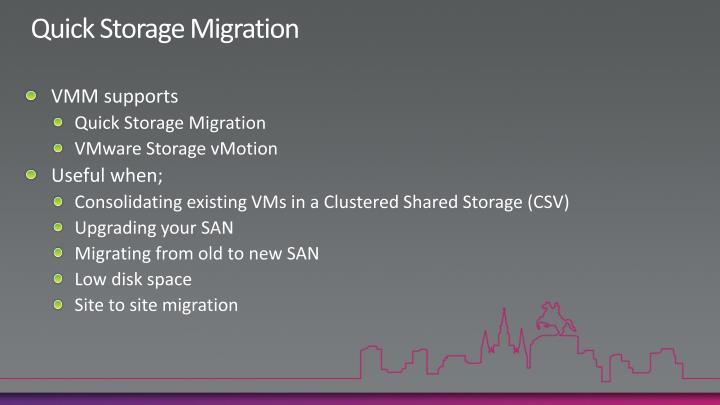 Quick Storage Migration