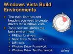 windows vista build environments