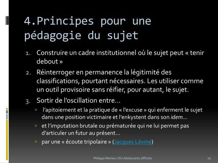 4.Principes pour une pédagogie du sujet
