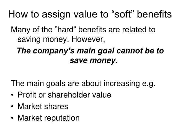 """How to assign value to """"soft"""" benefits"""
