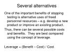 several alternatives