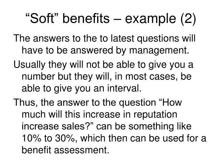 """Soft"" benefits – example (2)"