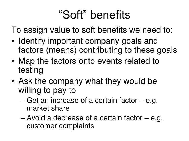 """Soft"" benefits"