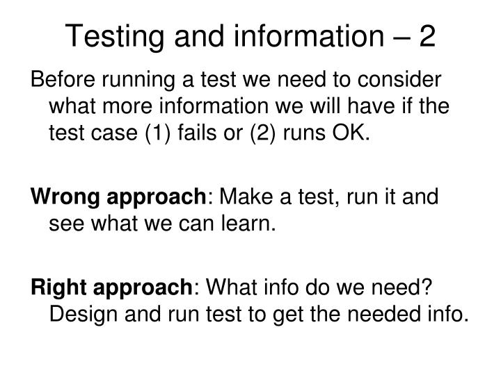 Testing and information – 2