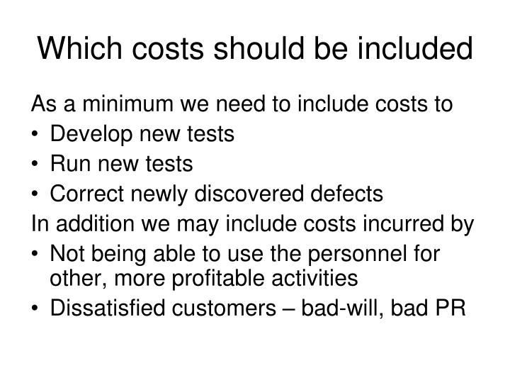 Which costs should be included