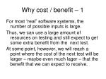why cost benefit 1