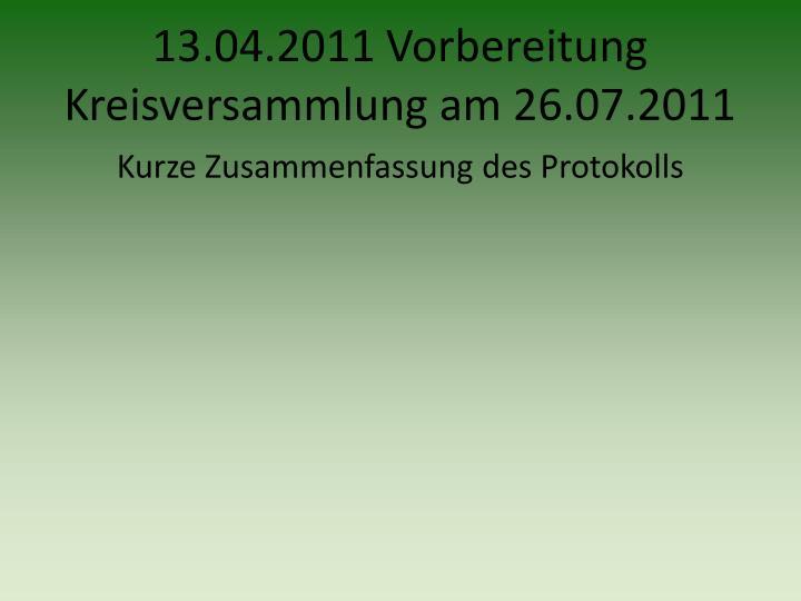 13.04.2011 Vorbereitung Kreisversammlung am 26.07.2011