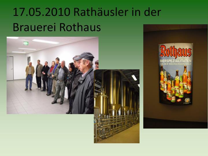 17.05.2010 Rathäusler in der Brauerei Rothaus