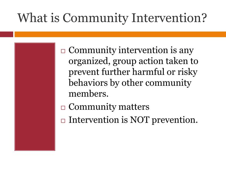 What is community intervention