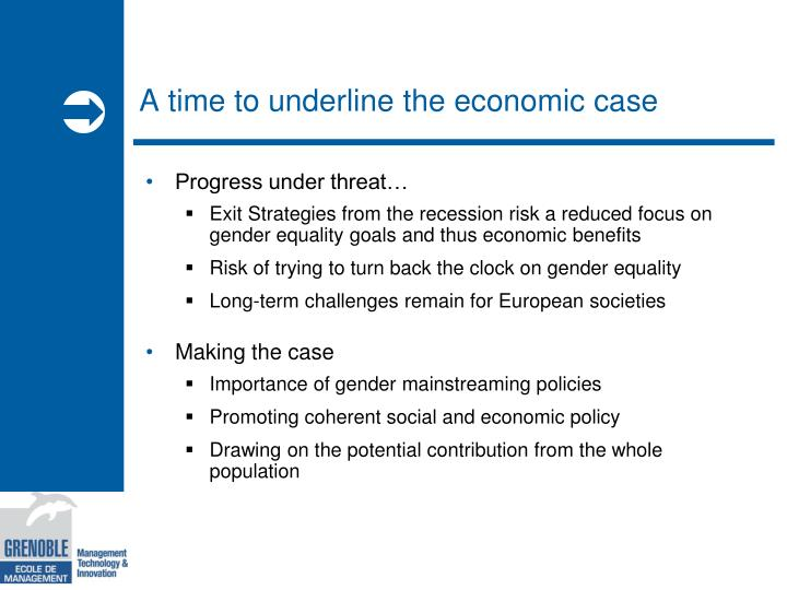 A time to underline the economic case