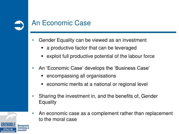 An Economic Case