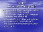 deel 1 wie is god wie zijn wij