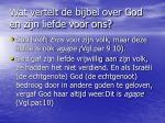 wat vertelt de bijbel over god en zijn liefde voor ons2