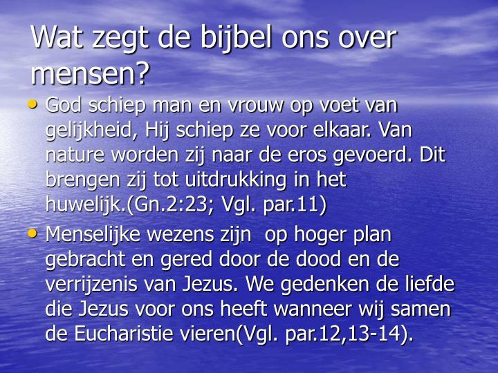 Wat zegt de bijbel ons over mensen?