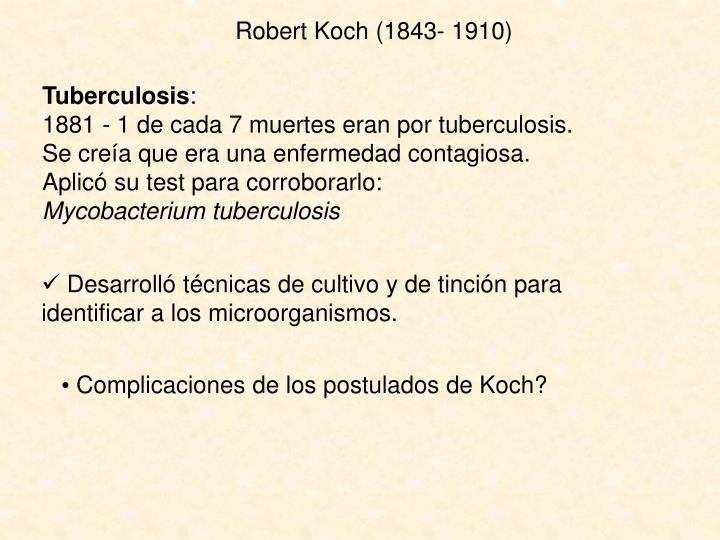 Robert Koch (1843- 1910)