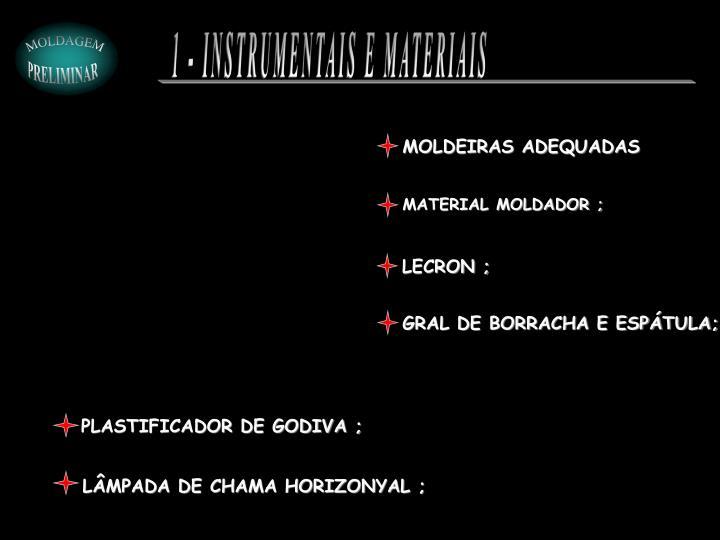 1 - INSTRUMENTAIS E MATERIAIS