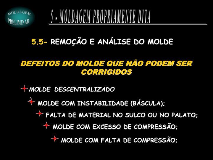 MOLDE COM INSTABILIDADE (BÁSCULA);