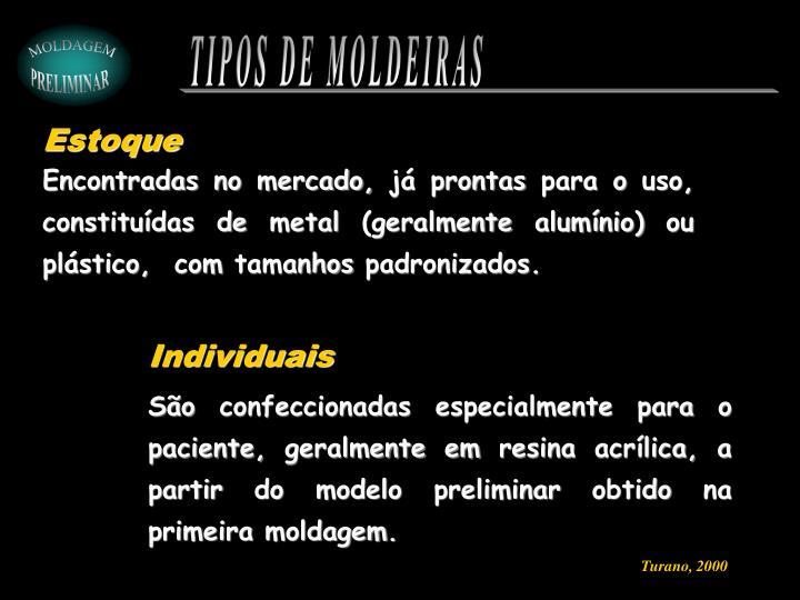 TIPOS DE MOLDEIRAS