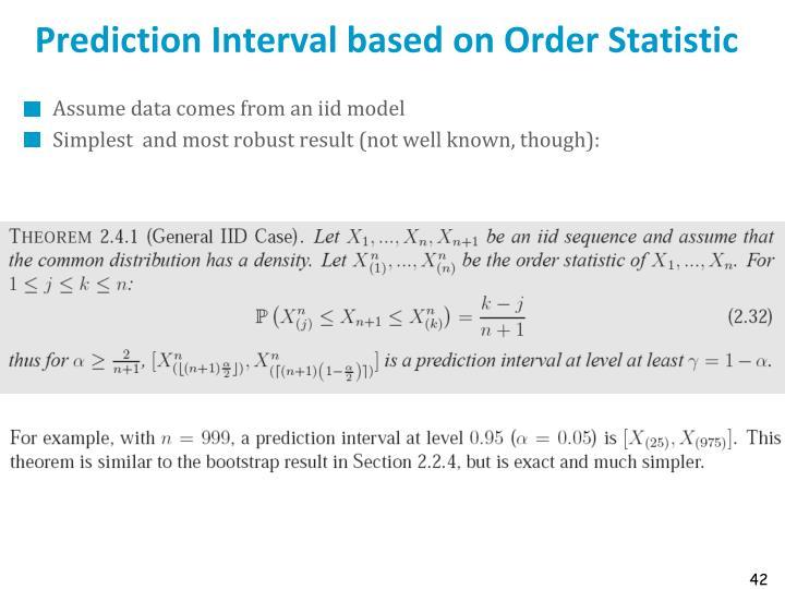 Prediction Interval based on Order Statistic