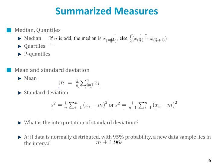 Summarized Measures