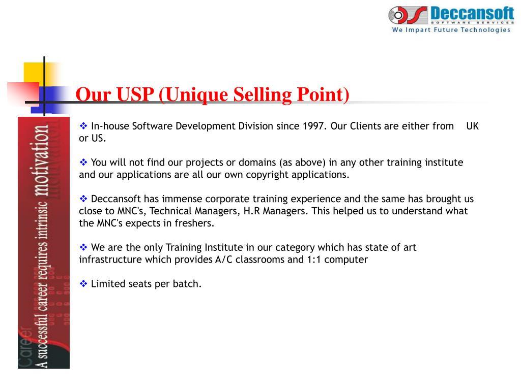 Our USP (Unique Selling Point)