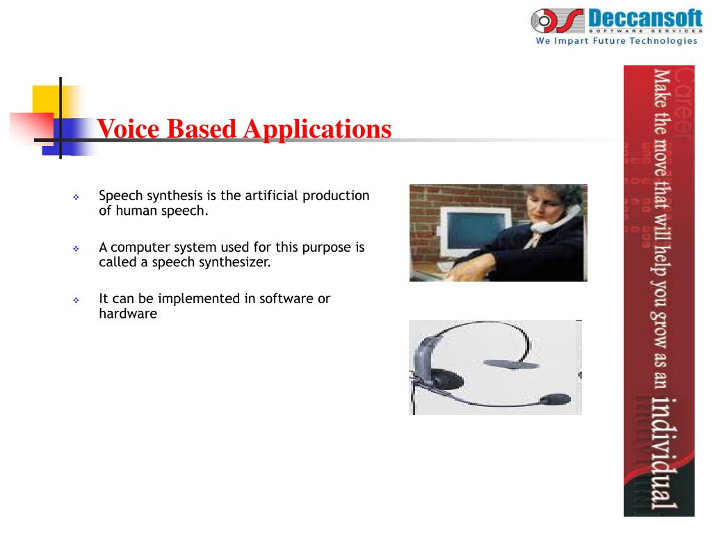 Voice Based Applications