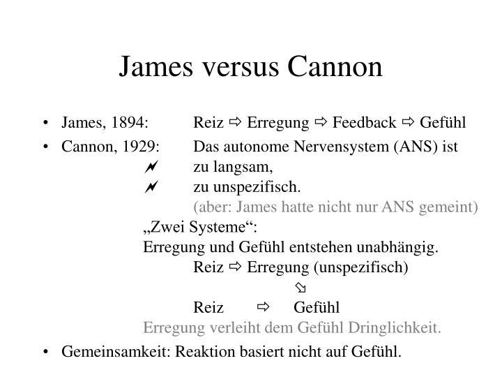James versus Cannon