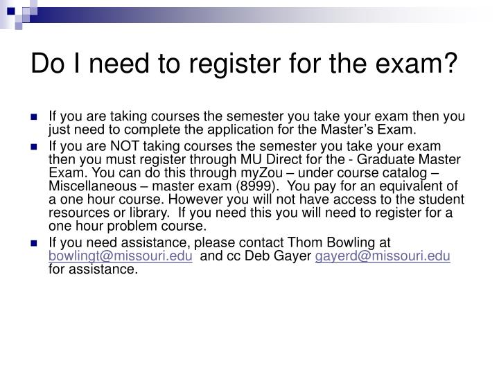 Do I need to register for the exam?