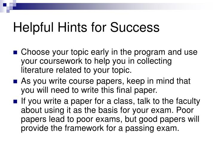 Helpful Hints for Success