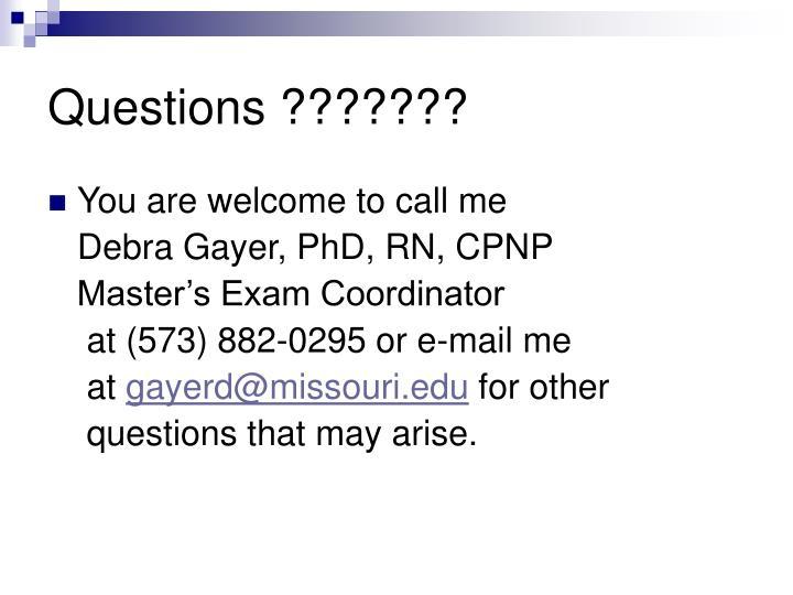 Questions ???????
