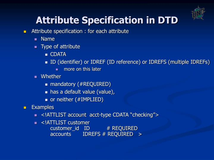 Attribute specification : for each attribute
