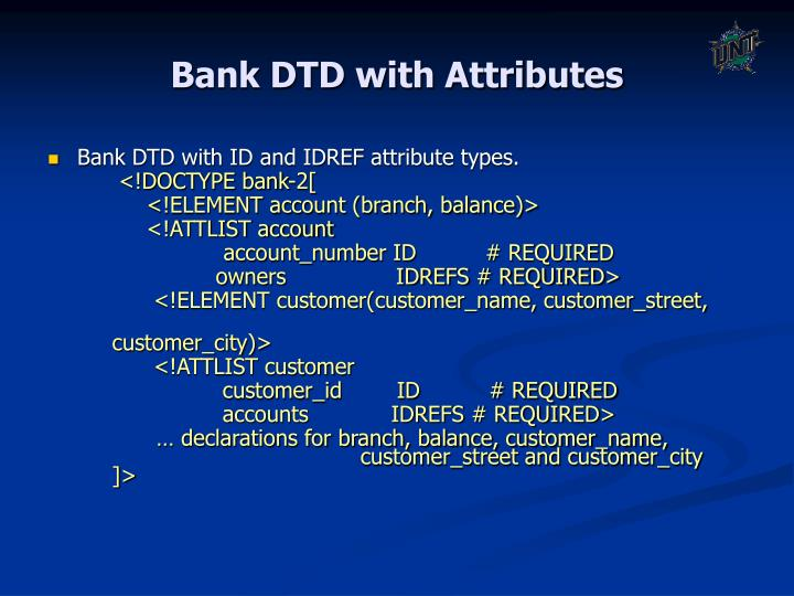 Bank DTD with Attributes