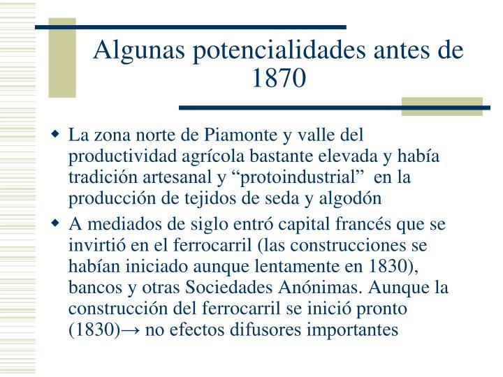 Algunas potencialidades antes de 1870